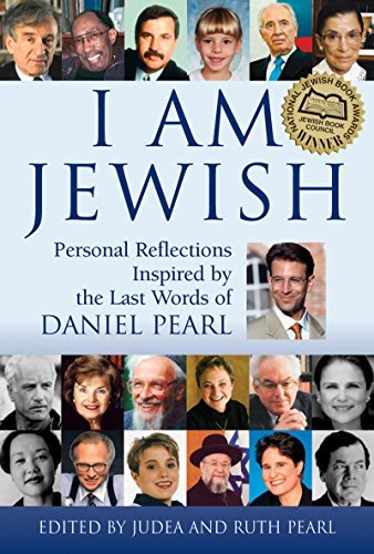 Ruth Pearl I Am Jewish Personal Reflections Inspired By The Last Words O