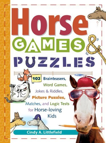 Cindy A. Littlefield Horse Games & Puzzles For Kids 102 Brainteasers Word Games Jokes & Riddles Pi