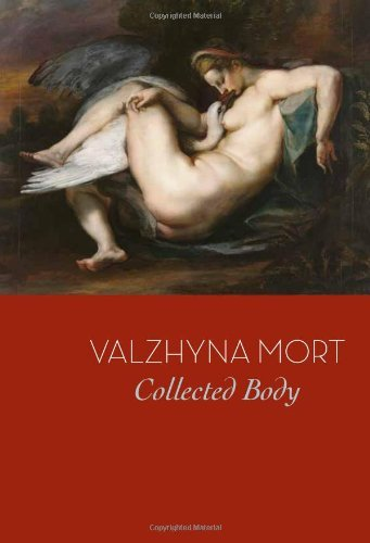 Valzhyna Mort Collected Body