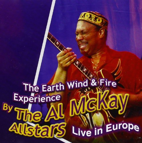 Mckay Al Allstars Earth Wind & Fire Experience L
