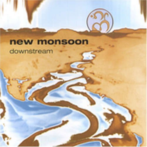 New Monsoon Downstream