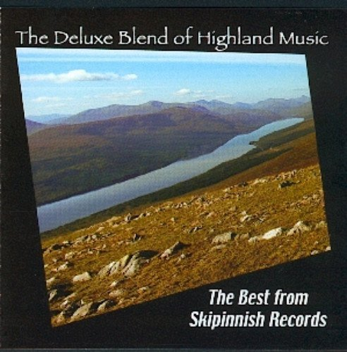 Deluxe Blend Of Highland Music Deluxe Blend Of Highland Music