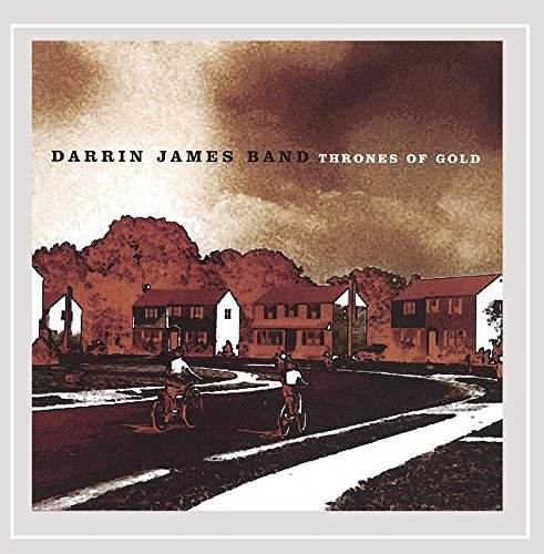 Darrin James Band Thrones Of Gold