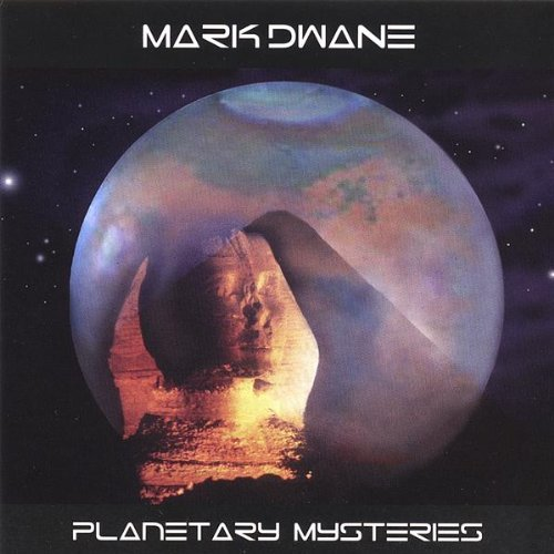 Mark Dwane Planetary Mysteries
