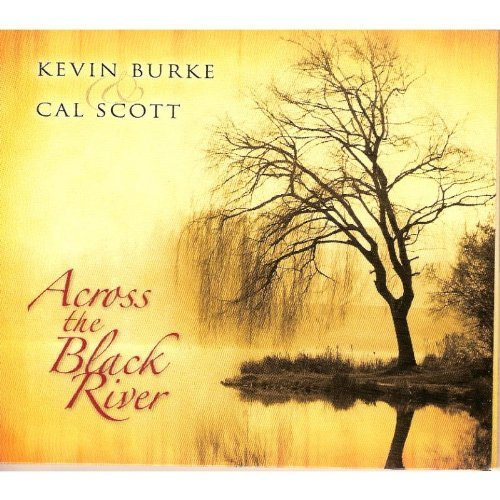 Burke Scott Across The Black River