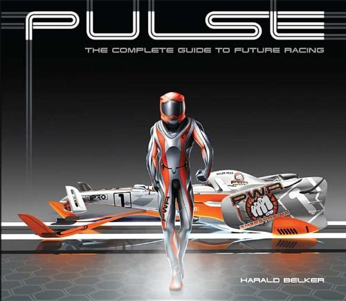 Harald Belker Pulse The Complete Guide To Future Racing