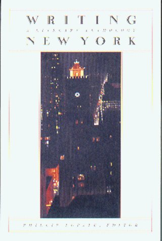 Phillip Lopate Writing New York A Literary Anthology (library O