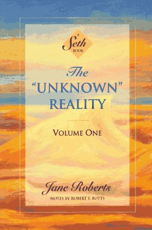 Jane Roberts The Unknown Reality Volume One A Seth Book Revised