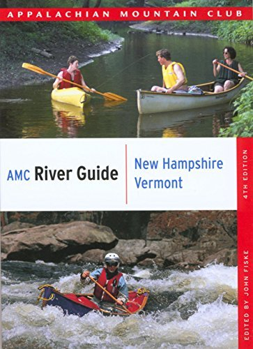 John Fiske Amc River Guide New Hampshire Vermont 4th 0004 Edition;