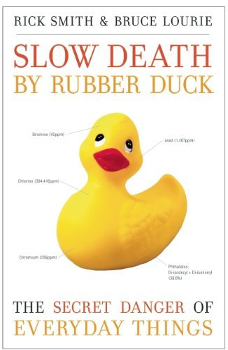 Rick Smith Slow Death By Rubber Duck The Secret Danger Of Everyday Things