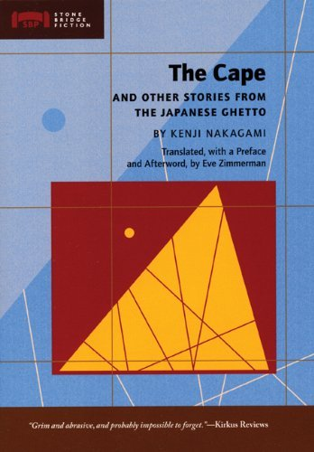 Kenji Nakagami The Cape And Other Stories From The Japanese Ghett