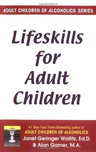 Janet G. Woititz Lifeskills For Adult Children