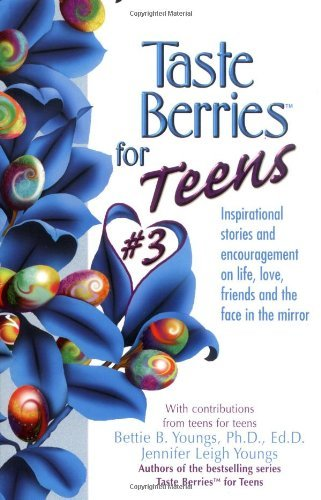 Jennifer Youngs Taste Berries For Teens 3 Inspirational Short Stories And Encouragement On