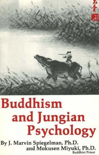 J. Marvin Spiegelman Buddhism And Jungian Psychology 0002 Edition;