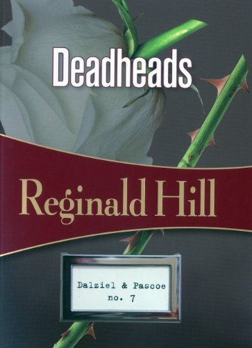 Reginald Hill Deadheads