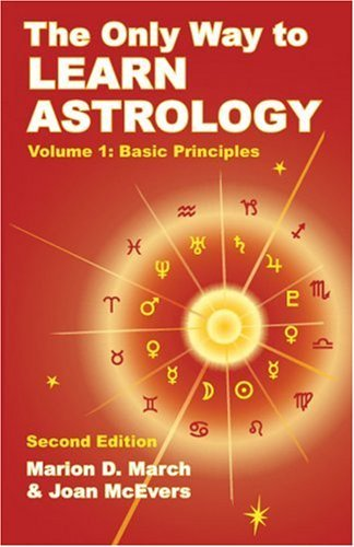 Marion D. March The Only Way To Learn Astrology Volume 1 Second 0002 Edition;