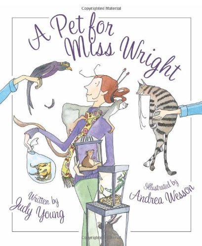 Judy Young A Pet For Miss Wright