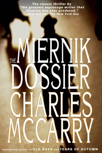 Charles Mccarry The Miernik Dossier