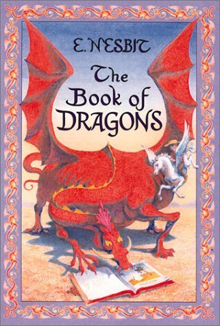 Edith Nesbit Book Of Dragons The