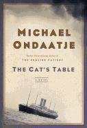 Michael Ondaatje The Cat's Table Large Print