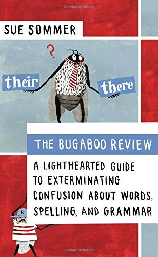 Sue Sommer The Bugaboo Review A Lighthearted Guide To Exterminating Confusion A