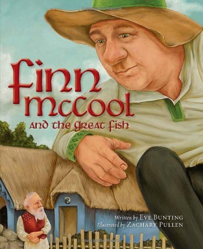 Eve Bunting Finn Mccool And The Great Fish
