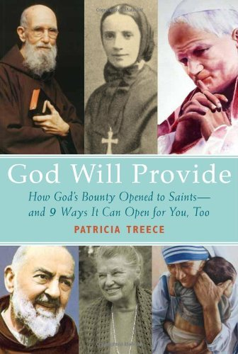 Patricia Treece God Will Provide How God's Bounty Opened To Saints 9 Ways It Can