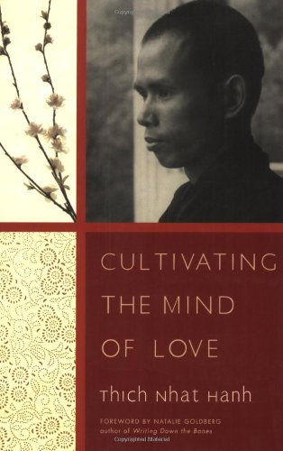 Thich Nhat Hanh Cultivating The Mind Of Love Revised
