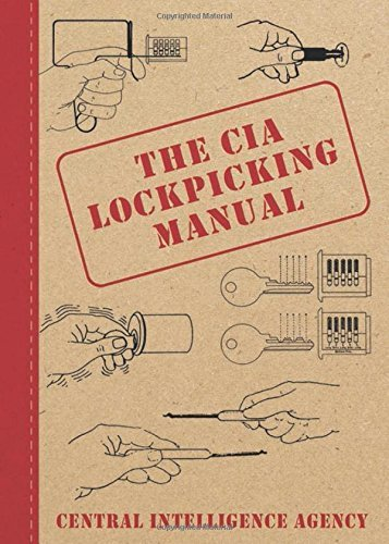 Central Intelligence Agency The Cia Lockpicking Manual