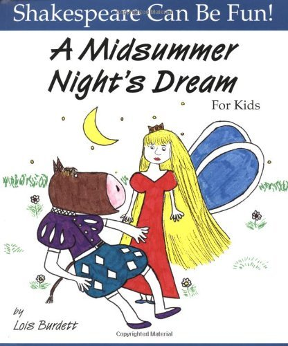 Lois Burdett A Midsummer Night's Dream For Kids