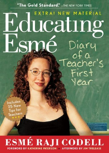 Esme Raji Codell Educating Esme Diary Of A Teacher's First Year Expanded