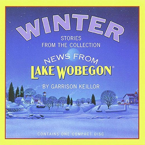 Garrison Keillor News From Lake Wobegon Winter Original Radi