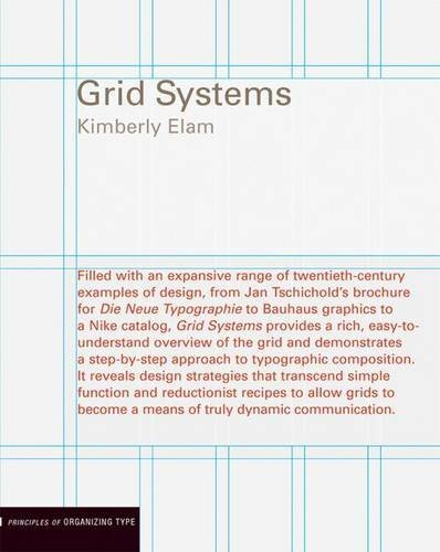 Kimberly Elam Grid Systems Principles Of Organizing Type