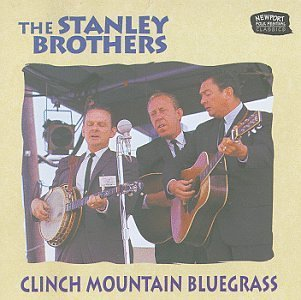 Stanley Brothers Clinch Mountain Bluegrass
