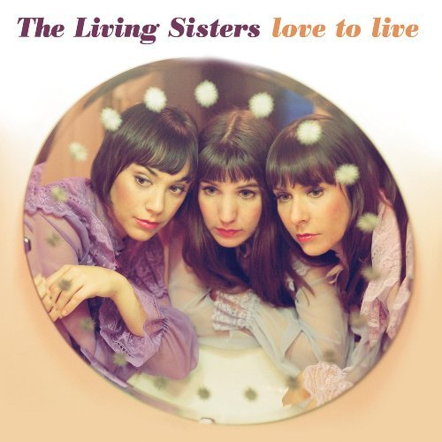 Living Sisters Love To Live