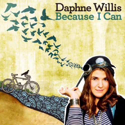 Daphne Willis Because I Can