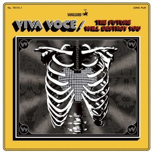 Viva Voce Future Will Destroy You