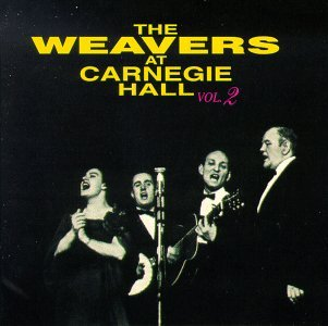 Weavers At Carnegie Hall No. 2