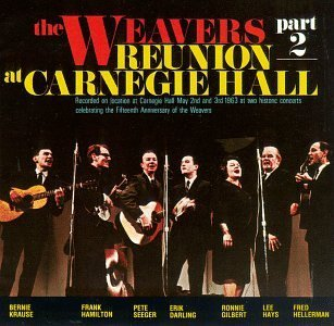Weavers Reunion At Carnegie Hall No. 2