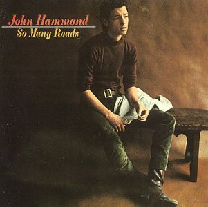 John Hammond So Many Roads