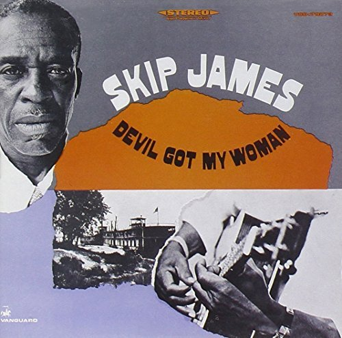Skip James Devil Got My Woman