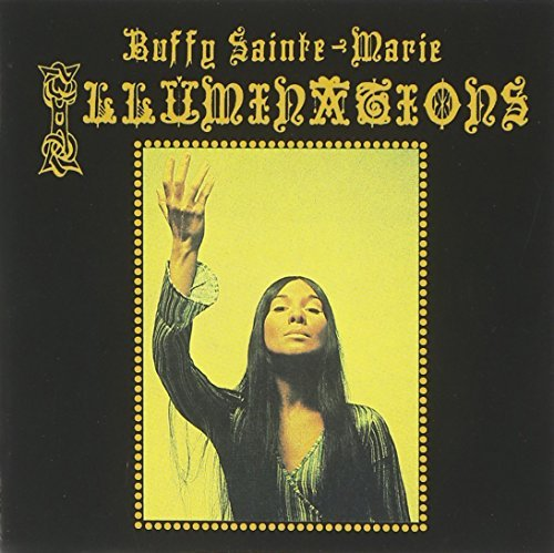 Buffy Sainte Marie Illuminations