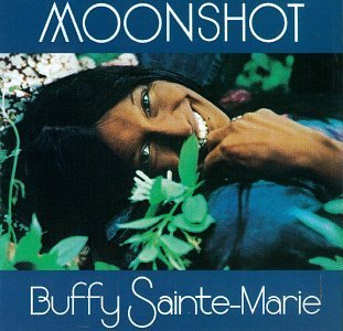 Buffy Sainte Marie Moonshot