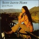 Buffy Sainte Marie Quiet Places