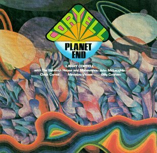Larry Coryell Planet End