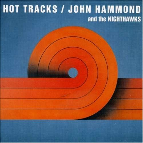John & The Nighthawks Hammond Hot Tracks
