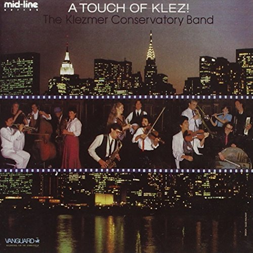 Klezmer Conservatory Band Touch Of Klez!