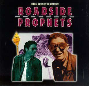 Roadside Prophets Soundtrack