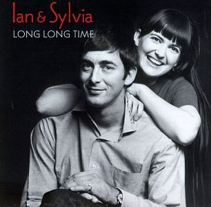 Ian & Sylvia Long Long Time