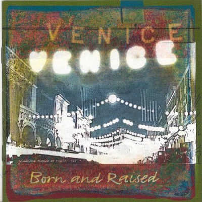 Venice Born & Raised